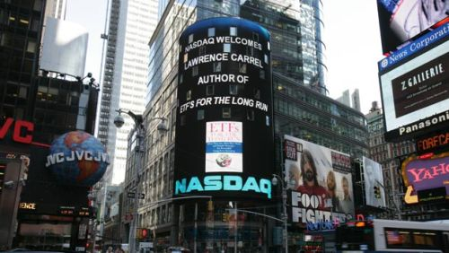 ETFs for the Long Run gets the royal treatment on the Nasdaq Stock Market's <br> 7-story high tower screen in Times Square. New York City.
